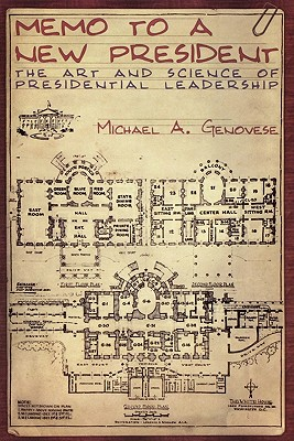 Memo to a New President By Genovese, Michael A.